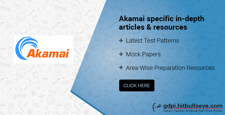 Akamai interview Questions: Akamai Technical interview questions and Akamai HR interview questions asked by Akamai in campus placement.