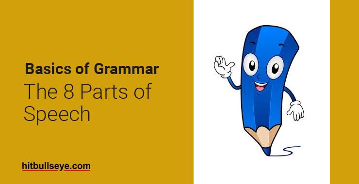 8 Parts Of Speech With Examples - Hitbullseye