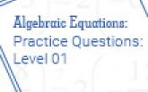 Algebraic Equations Practice Questions: Level 01