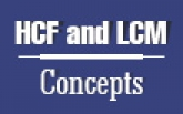 HCF and LCM Concepts
